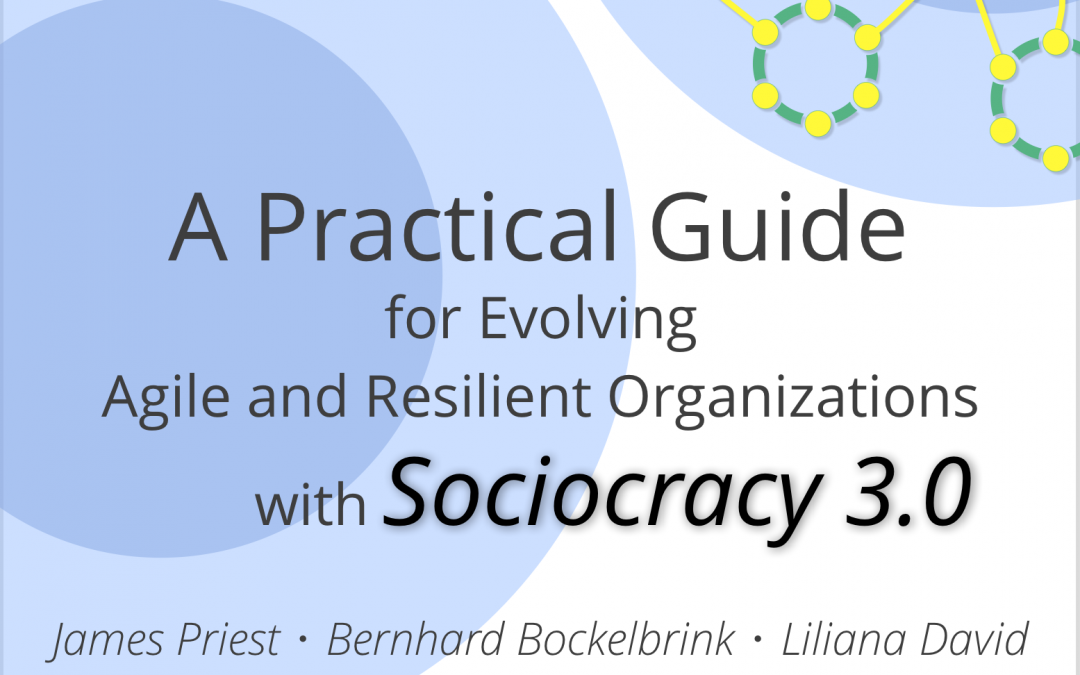 Latest Updates and Translations of the Sociocracy 3.0 Practical Guide